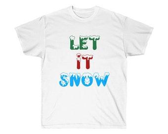 f3e1ae04 Let It Snow Holiday Shirt Family Christmas Shirts Christmas Shirts