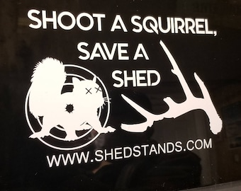 SHOOT A SQUIRREL DECAL