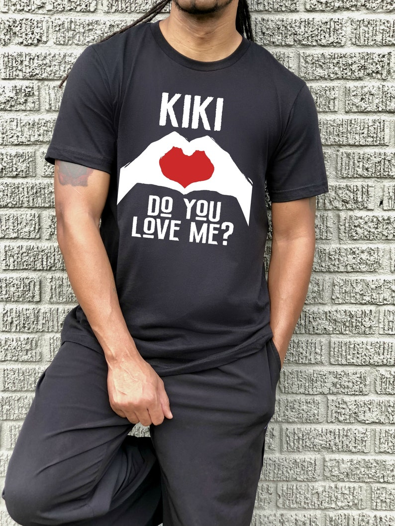 Kiki Do You Love Me Shirt Keke Do You Love Me In My Feelings  6fafacdb9bfc