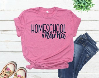c870316b8d Homeschool Mama Tshirt, Homeschool Mom Tshirt, Homeschool Mom Fashion, Homeschool  Tshirt, Mom Tshirt, Back to School Tshirt, Classical Conve