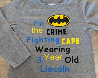 Im The Crime Fighting Cape Wearing 3 Year Old Birthday Shirt Batman Personalized