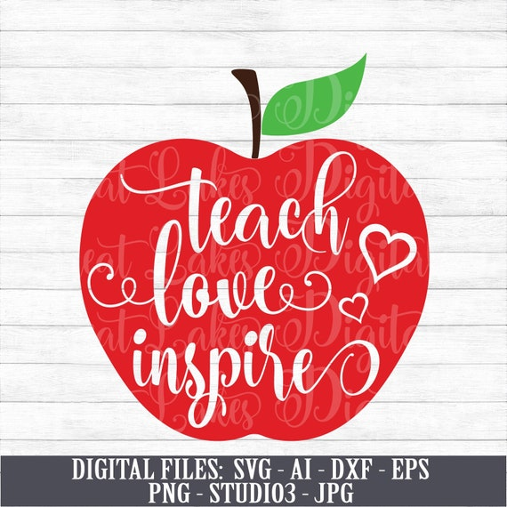 Teach Love Inspire Back To School Teacher Apple Instant Etsy