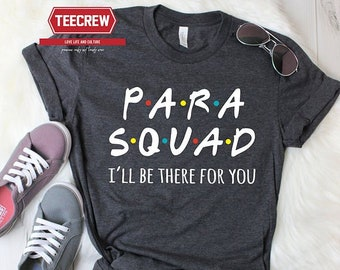 aaf02fad Paraprofessional shirt, Paraprofessional Gift, Teacher Aide Shirt, Para  educator Shirt, Assistant Shirt, team Para squad, paras shirt