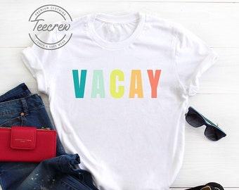6bb5bfa2c Vacay Shirt, Vacation Shirt, Beach Shirt, Beach T Shirt Women, Vacation  Mode, Family Vacation Shirt, Girls Trip Shirt, Matching