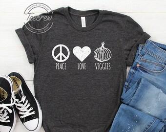 5bd2a8df Peace Love Veggies Shirt, Vegan Shirt, Vegan, Vegetarian T Shirt, Plant  Based, Vegetarian Shirt, Vegan Gift, Vegan Clothing