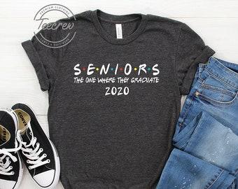 056235550 Seniors 2020, The One Where They Graduate shirt, Seniors 2020, 2019 Class  of 2020, Senior shirt, Graduation Gift, senior 2020, senior shirts