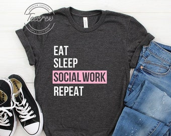 c0f3fb378 Eat Sleep Social Work Repeat Shirt, Special Social Worker Social Work T- Shirt, Coworker Gift, Student Mom Wife Soft Pink, Worker Gift