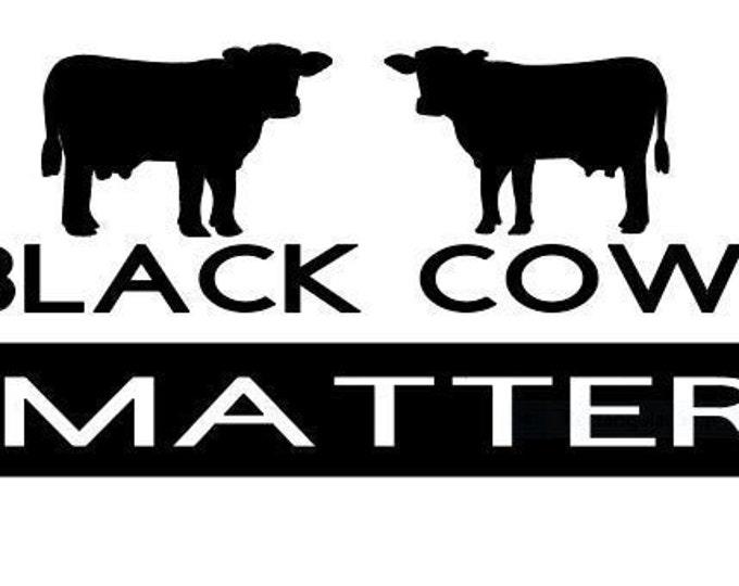 BLACK COWS MATTER