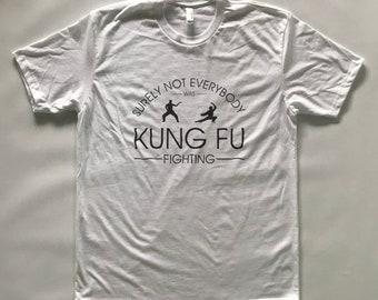 Kung Fu Fighting Funny Tshirt T Shirt Joke Birthday Gifts For Her Him Girlfriend Boyfriend Friend College Guy Girl Husband 80s Songs