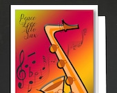 Card for a Music Lover \ Peace, Love, Alto, Sax \ saxophone lovers card for a women or a man \ WHIMSICAL \ A6 Cards
