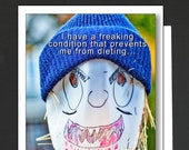 Friendship Card \ I have a freaking condition \ You PICK Any 4 Greeting Cards \ WHIMSICAL \ Card for women or a girlfriend \ A6 Cards