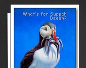 Mainah Humor Card \ What's for Suppah Deeah? \ Fish Chowdah \ MAINAH HUMAH \ A6 Cards