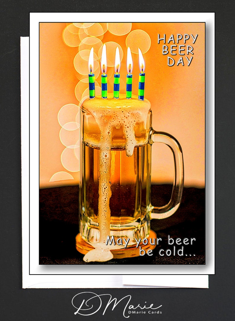 Happy Beer Day  May your beer be cold and may your...  image 0