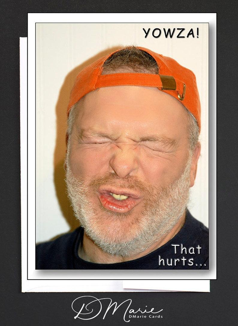 Happy Birthday Card  Yowza  That hurts...  MAINAH HUMAH  image 0