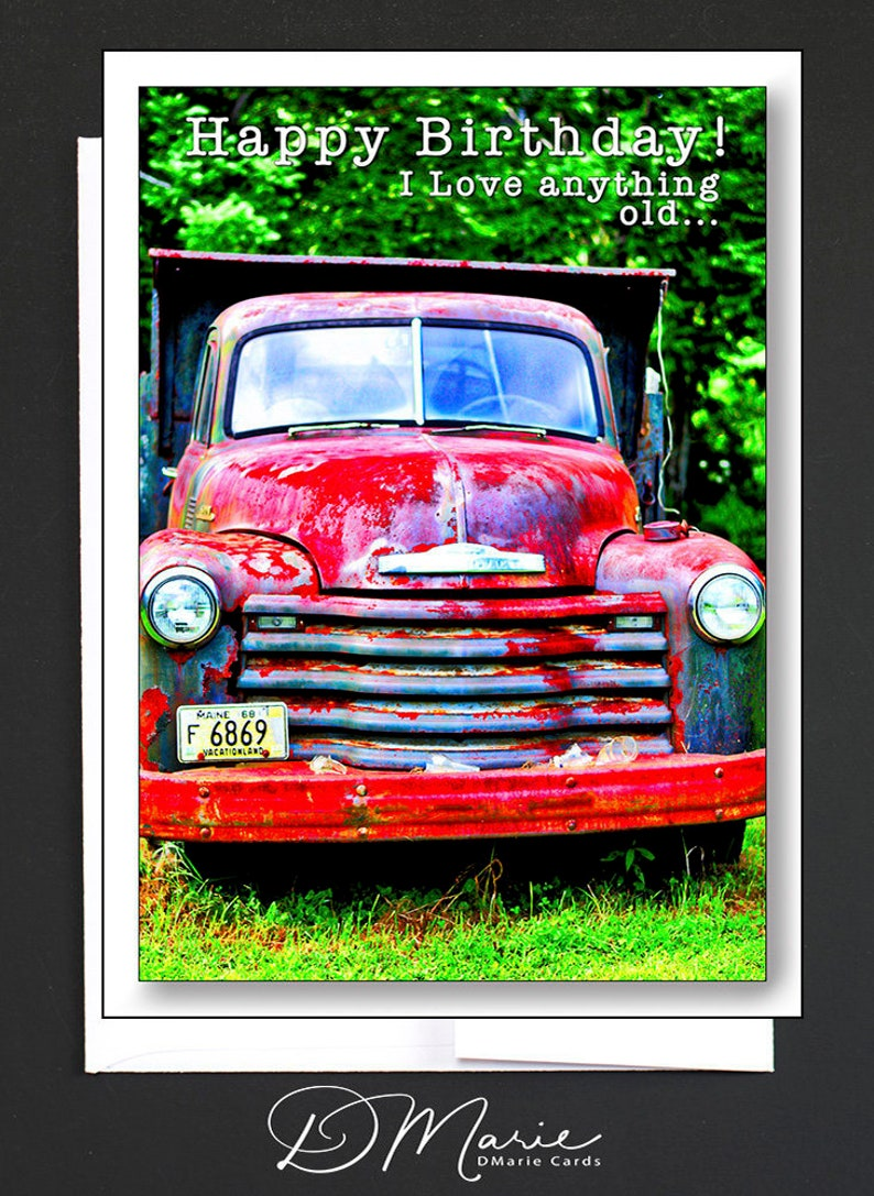 Happy Birthday Card  I Love anything old  MAINE HUMAH  image 0