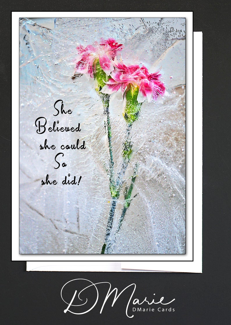 Pink Floral Ice Card  She Believed she could So she did  image 0