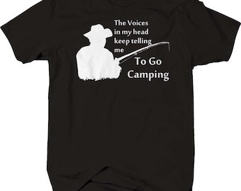b5319fff Voices in My Head Keep Telling Me to Go Camping Fishing Outdoors tshirt