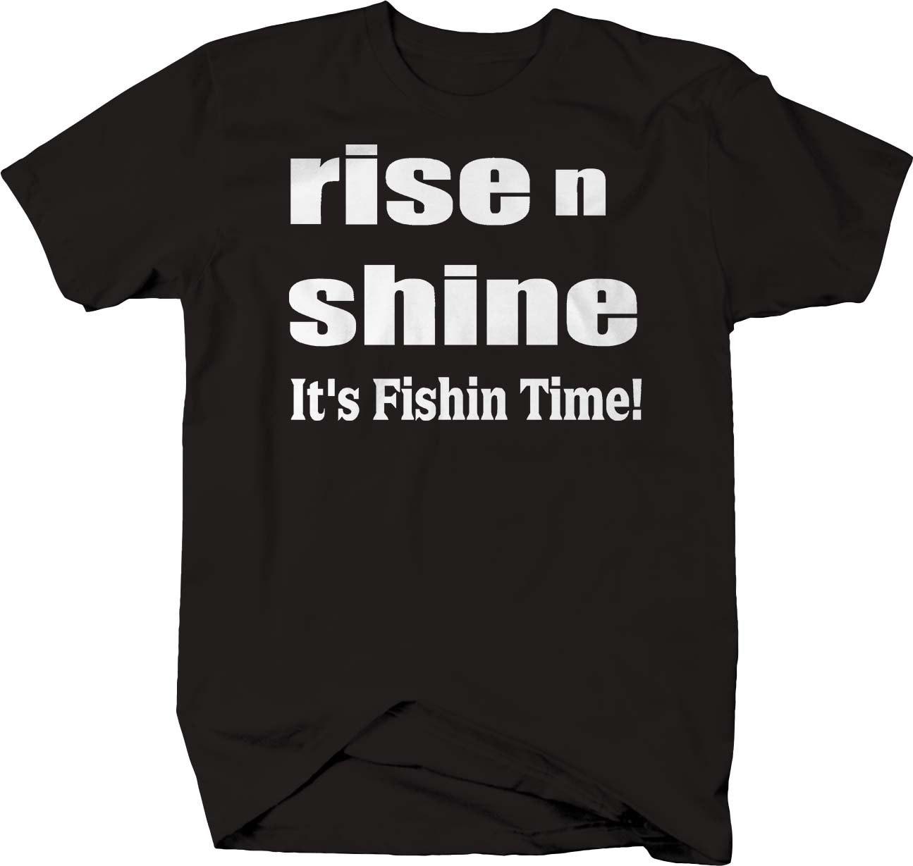 Rise Fishin temps de bateau de pêche tshirt de temps ShineIt N ea1605