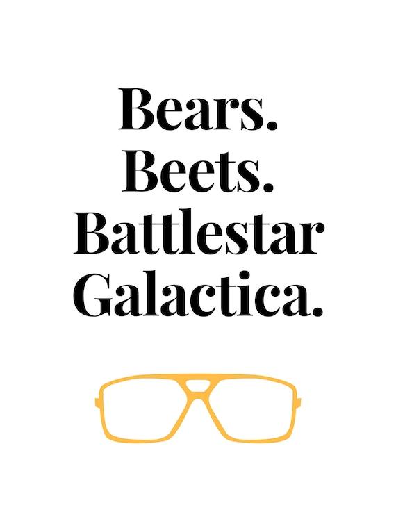 2224d6545ae Bears. Beets. Battlestar Galactica.