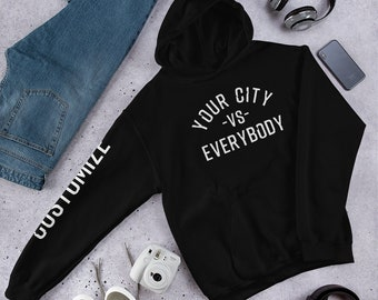 2074b653f Custom vs Everybody Hoodie - *FREE SHIPPING to US* - Your Name - Your Team  - Your City - Personalized Apparel
