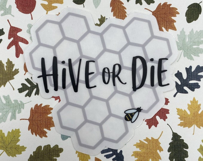 Hive or Die Sticker | Beyonce Stickers | Beyhive