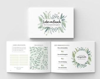 Pregnancy Diary - LOVE IN THE BELLY - Greenery Edition - Diary Pregnancy Gift Pregnant Photo Book Pregnancy Book