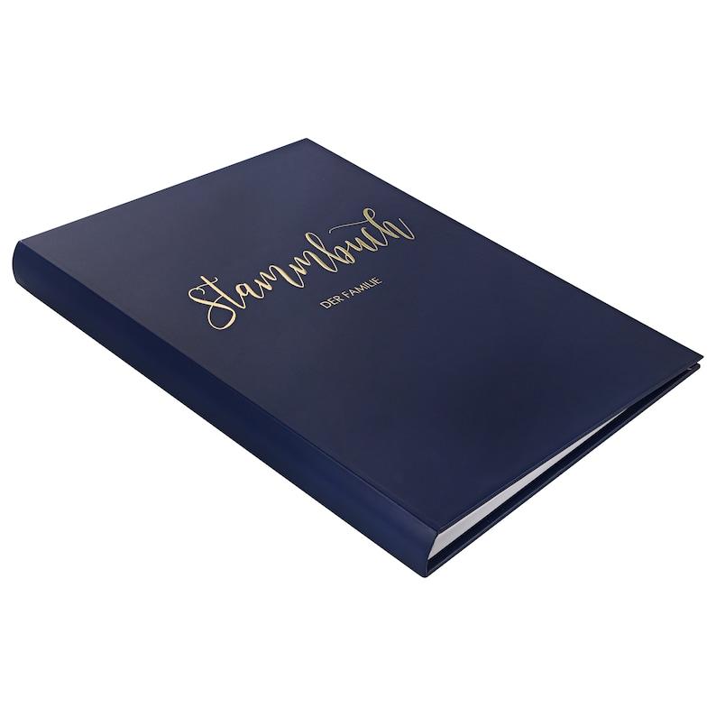 Stammbuch der Familie - Deluxe Marine-Blau mit Gold Veredelung - Hardcover  mit Ringmechanik, inklusive Register (15x22 cm, klassisch)