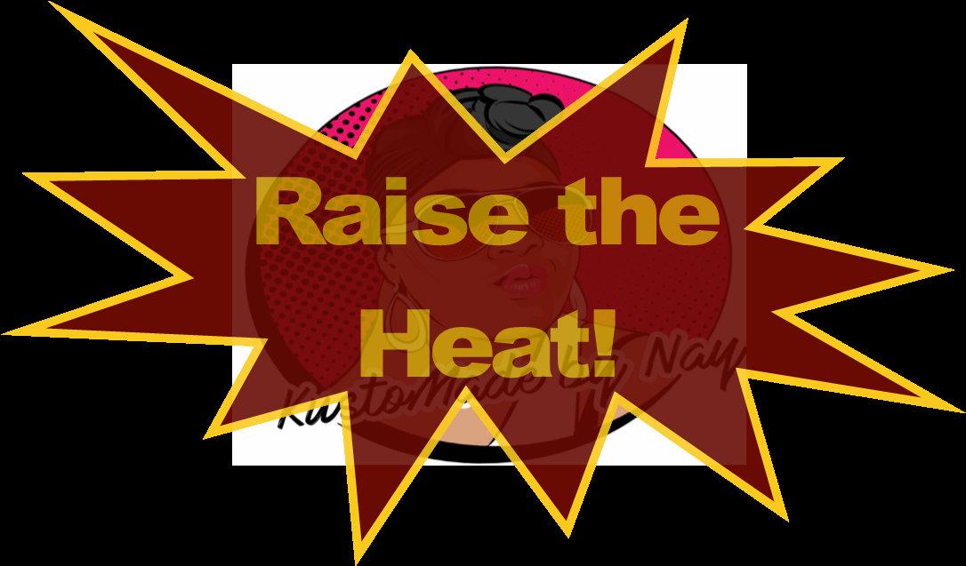 Raise The Heat Fan Symbol Etsy