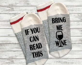 Christmas gift gift for girlfriend if you can read this bring me wine gift for her gift for mom Wine Socks pink socks,printed socks