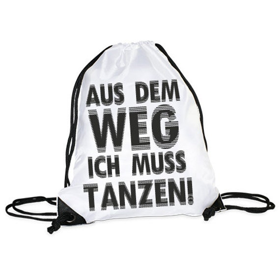 "Gym bag/Sports bag motif ""I must dance"""