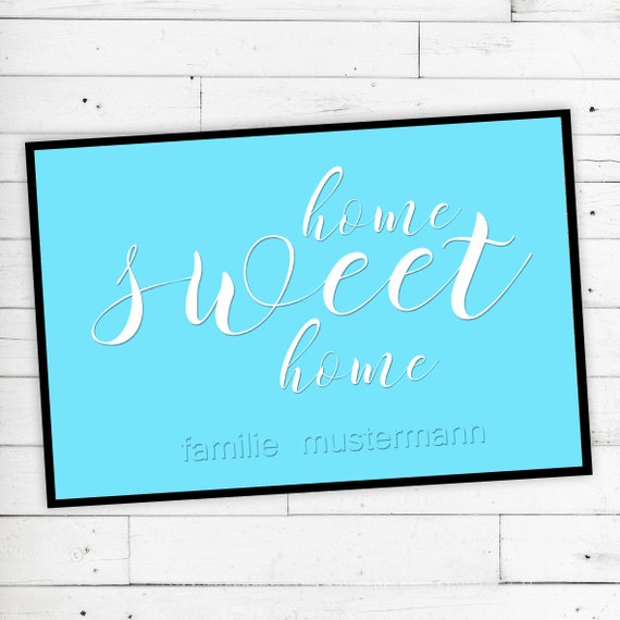 "Floor Mat ""Home sweet Home"" with your wish name"