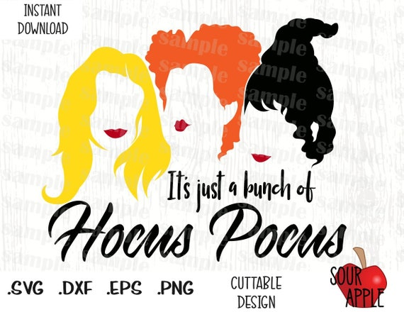 It\'s just a Bunch of Hocus Pocus Quote, Disney Inspired Cutting Files in  Svg, Esp, Dxf and Png Format