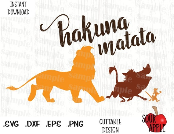 Hakuna Matata, Lion King Quote, Disney Inspired Cutting Files in Svg, Esp,  Dxf and Png Format