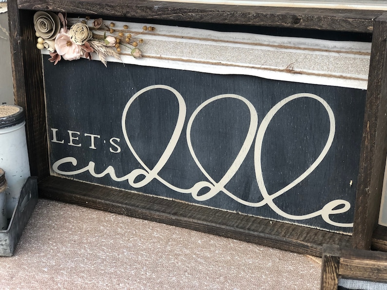 let/'s cuddle handmade rustic decor sign.