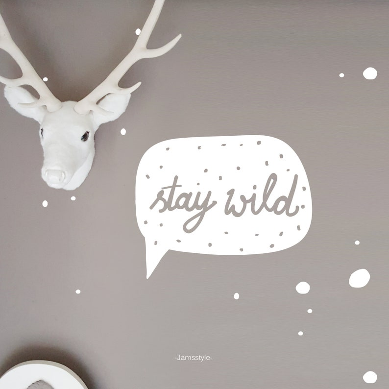 Wall tattoos wall stickers Stay wild speech bubble image 0