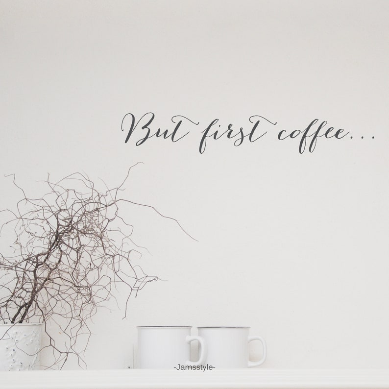 Wall tattoo wall sticker But first coffee image 0