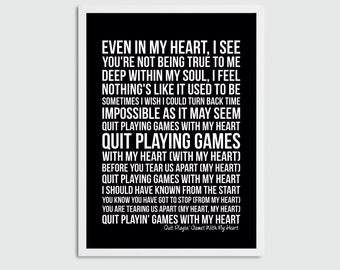 Quit playing with my heart lyrics