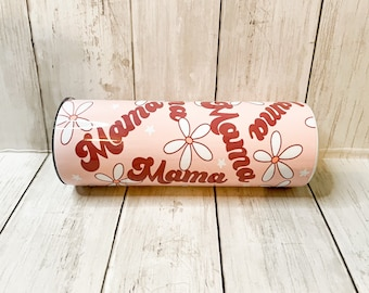 Mama floral tumbler! Pink mama tumbler! Mom tumbler! Mommy tumbler!