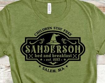 Sanderson Bed and Breakfast Shirt, Sanderson Sisters, Sanderson Sisters Shirt, Sanderson Sister, Sanderson Witches, Hocus Pocus, Hocus
