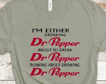 Dr Pepper Shirt, Dr Pepper, Dr Pepper Tshirt, Soda Shirt, Dr Pepper T-shirt, Dr Pepper Tee, Dr Pepper Lover, Dr Pepper Gift, Love Dr Pepper