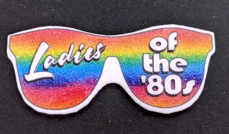 Ladies of the 80s Sunglasses HDTGM Pin or Magnet Neon Podcast Fan Gift How Did This Get Made Podcast Gift Stars Rainbow