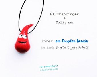 Ein Tropfen Benzin & gute Fahrt in rot / Glücksbringer + Talisman / Schutzengel