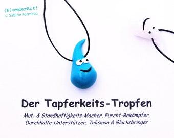 Glücksbringer Tapferkeits-Tropfen in türkis / Geschenk für Freundin