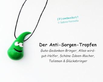 Anti-Sorgen-Tropfen in grün / Glücksbringer & Talisman / Geschenke für Frauen