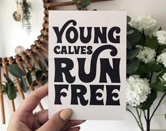 Retro Young Calves Run Free Vegan Art Print Poster Black and White