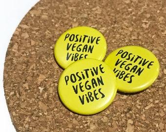Positive Vegan Vibes Badge Gift