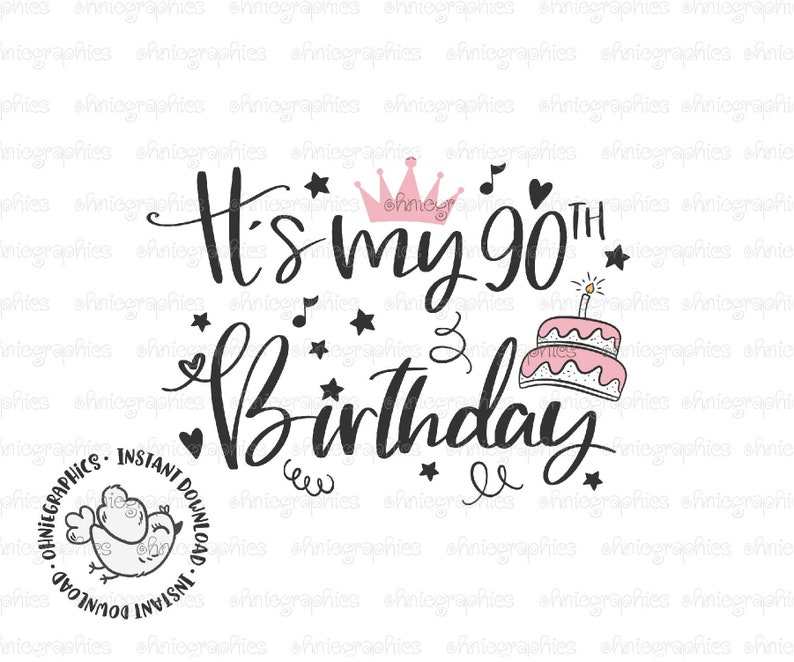 Peachy Its My 90Th Birthday Party Svg 90 Years Cake Svg Granny Etsy Funny Birthday Cards Online Barepcheapnameinfo