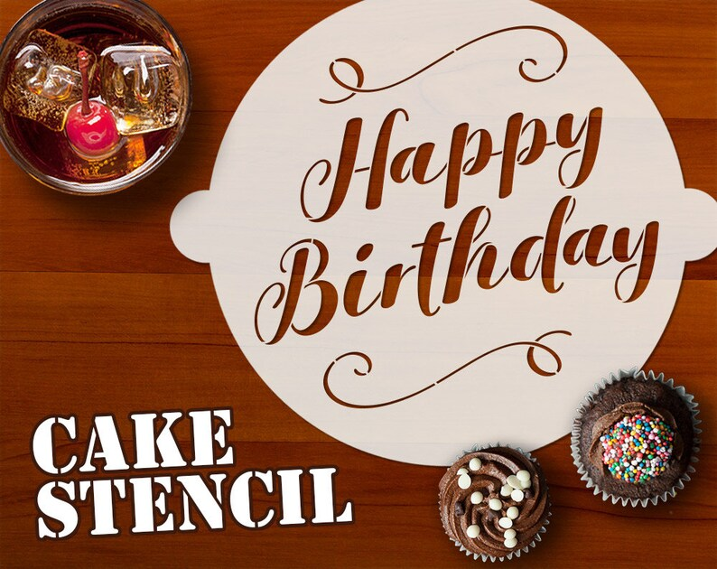Happy Birthday Cake Stencil Classy