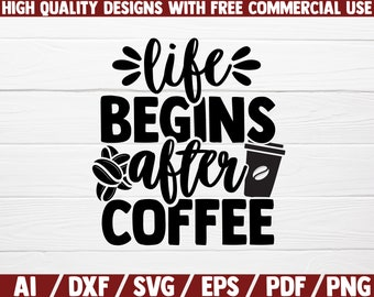 Life Begins After Coffee Svg Etsy