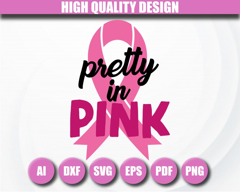 Breast cancer SVG Pink power svg Breast cancer cut files Pretty in pink SVG Pink ribbon svg Breast cancer shirt prints